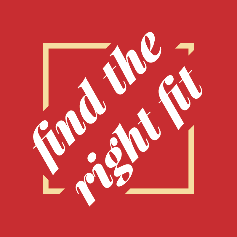 Find the Right Fit